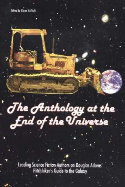 Douglas Adams Books - The Anthology at the End of the Universe: Leading Science Fiction Authors on Dou