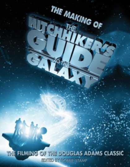 "Douglas Adams Books - The Making of ""The Hitchhiker's Guide to the Galaxy"": The Filming of the Douglas"