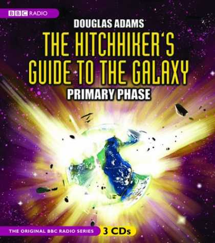 Douglas Adams Books - The Hitchhiker's Guide to the Galaxy: Primary Phase (BBC Radio Full-Cast Dramati