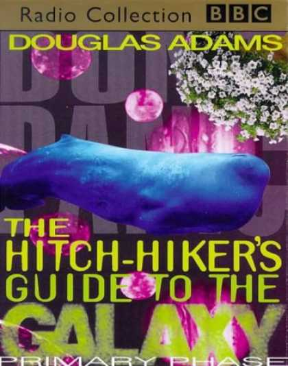 Douglas Adams Books - The Hitch Hiker's Guide to the Galaxy: Primary Phase (BBC Radio Collection)