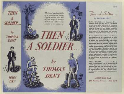 Dust Jackets - Then a soldier ... / by T