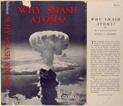 Dust Jackets - Why smash atoms?
