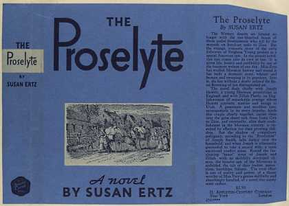 Dust Jackets - The proselyte, a novel.