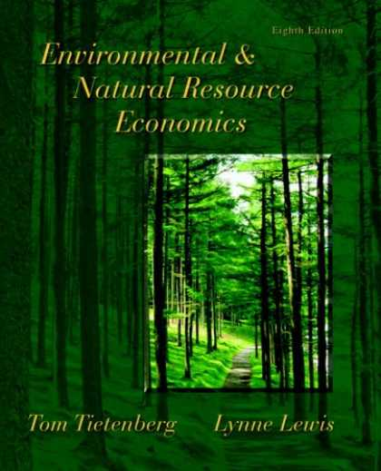 Economics Books - Environmental & Natural Resource Economics (8th Edition) (Addison-Wesley Series