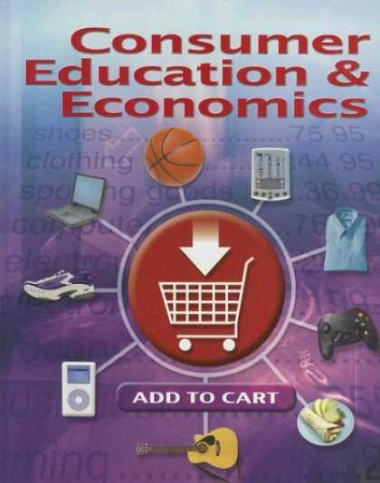 Economics Books - Consumer Education & Economics, Student Edition