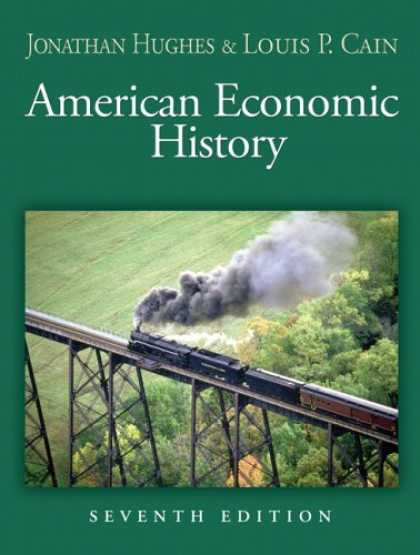 Economics Books - American Economic History (7th Edition) (Addison-Wesley Series in Economics)