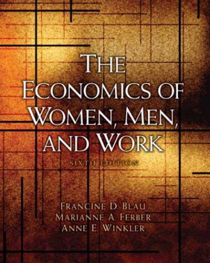 Economics Books - Economics of Women, Men, and Work, The (6th Edition)