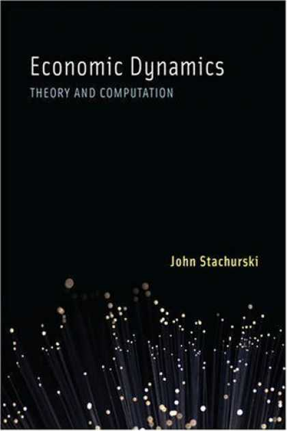Economics Books - Economic Dynamics: Theory and Computation