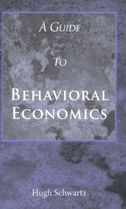 Economics Books - A Guide to Behavioral Economics