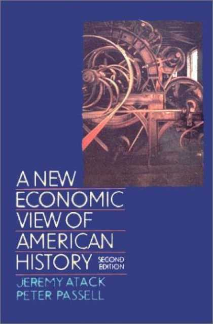 Economics Books - A New Economic View of American History: From Colonial Times to 1940 (Second Edi