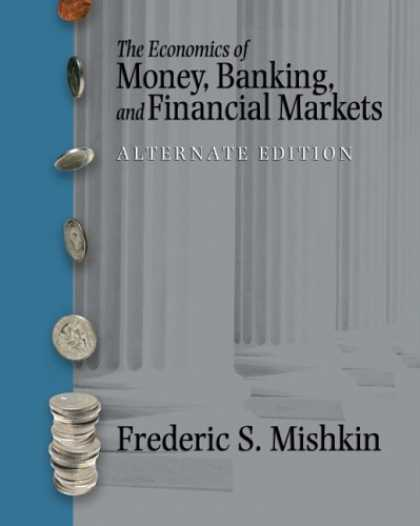 Economics Books - The Economics of Money, Banking and Financial Markets plus MyEconLab plus eBook