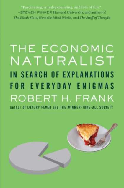 Economics Books - The Economic Naturalist: In Search of Explanations for Everyday Enigmas