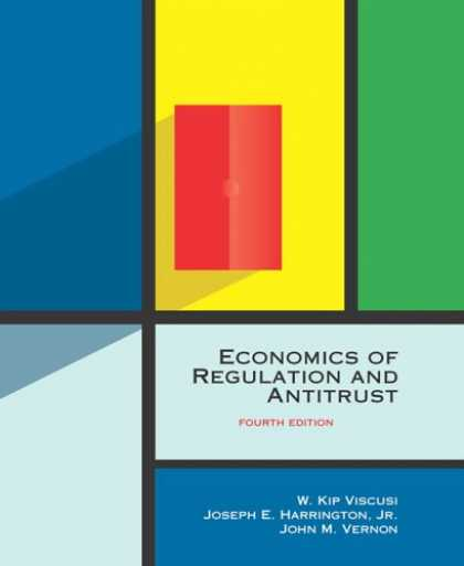 Economics Books - Economics of Regulation and Antitrust, 4th Edition