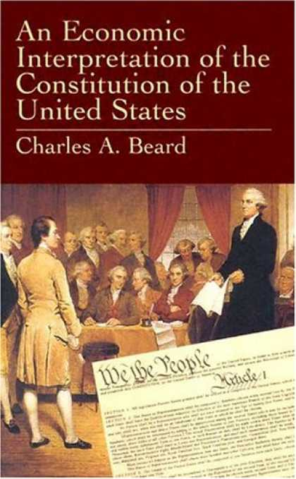 Economics Books - An Economic Interpretation of the Constitution of the United States