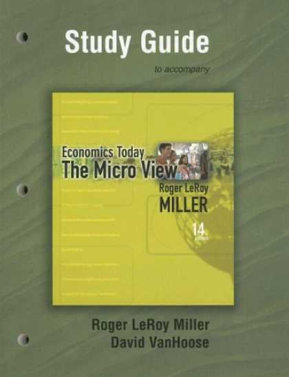 Economics Books - Study Guide for Economics Today: The Micro View