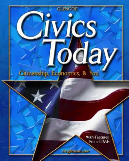 Economics Books - Civics Today: Citizenship, Economics and You, Student Edition