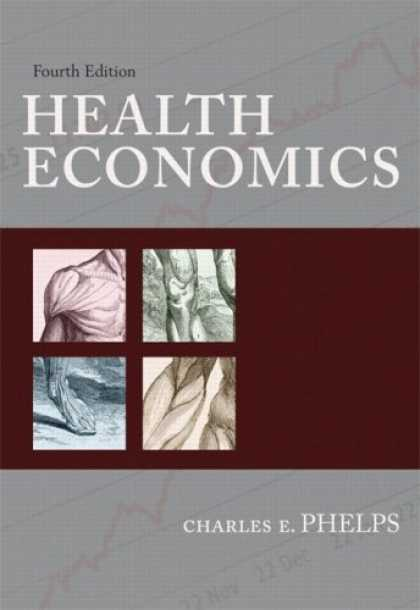 Economics Books - Health Economics (4th Edition) (Addison-Wesley Series in Economics)