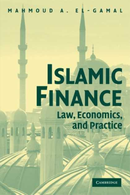 Economics Books - Islamic Finance: Law, Economics, and Practice
