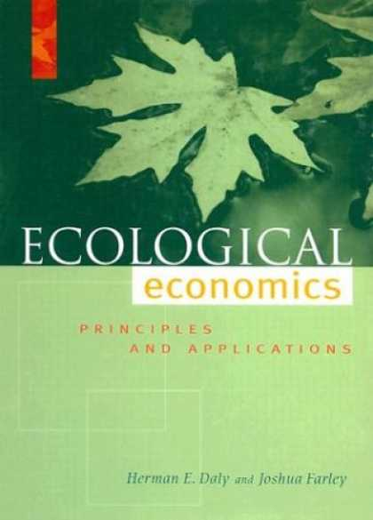 Economics Books - Ecological Economics: Principles And Applications