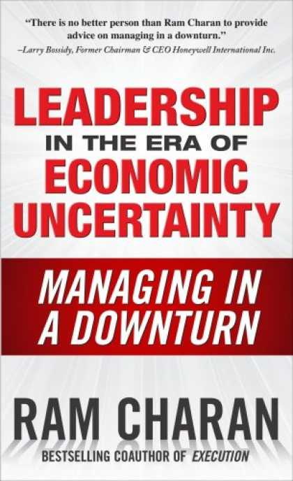 Economics Books - Leadership in the Era of Economic Uncertainty: Managing in a Downturn