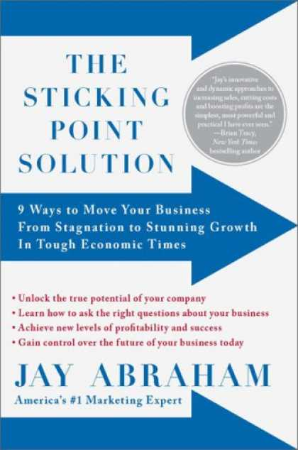 Economics Books - The Sticking Point Solution: 9 Ways to Move Your Business from Stagnation to Stu