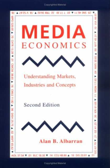 Economics Books - Media Economics: Understanding Markets, Industries and Concepts