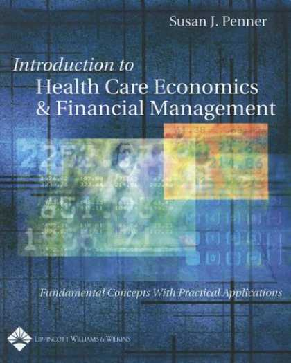 Economics Books - Introduction to Health Care Economics and Financial Management: Fundamental Conc