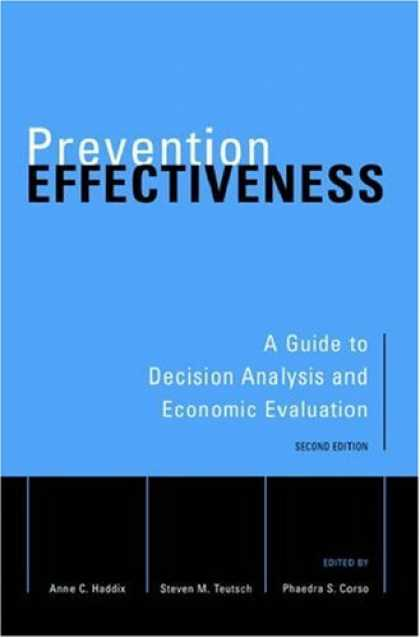 Economics Books - Prevention Effectiveness: A Guide to Decision Analysis and Economic Evaluation