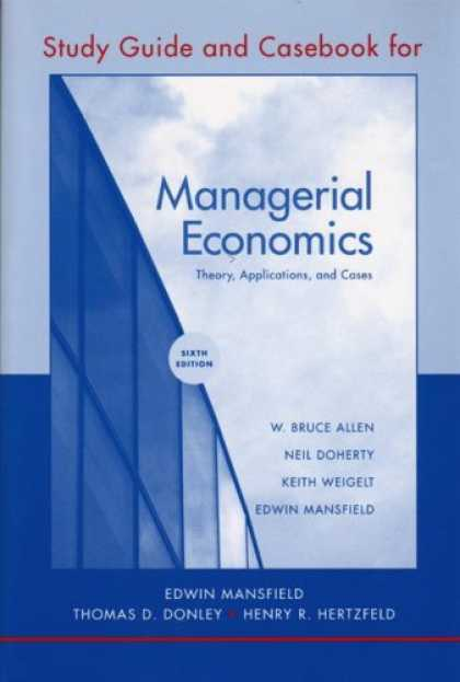 Economics Books - Study Guide and Casebook: for Managerial Economics: Theory, Applications, and Ca