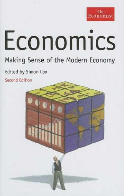 Economics Books - Economics: Making Sense of the Modern Economy, Second Edition