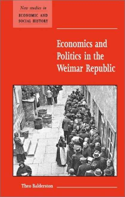 Economics Books - Economics and Politics in the Weimar Republic (New Studies in Economic and Socia