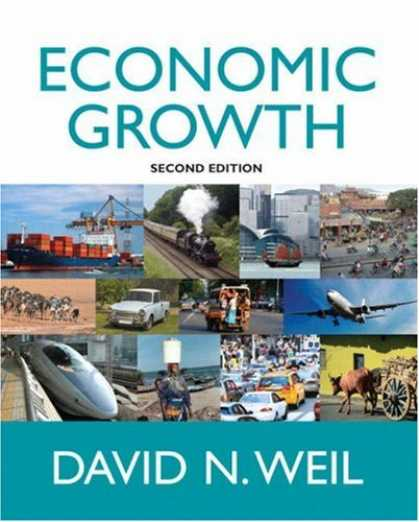 Economics Books - Economic Growth (2nd Edition) (The Addison-Wesley Series in Economics)