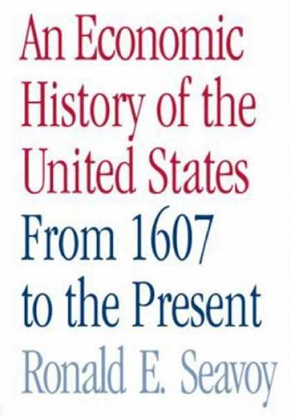 Economics Books - An Economic History of the United States: From 1607 to the Present