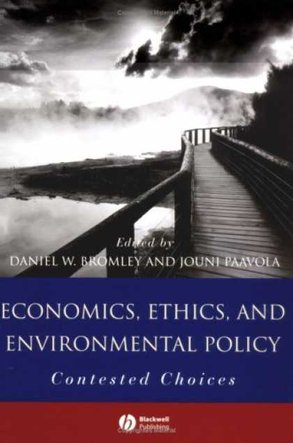 Economics Books - Economics, Ethics, and Environmental Policy: Contested Choices