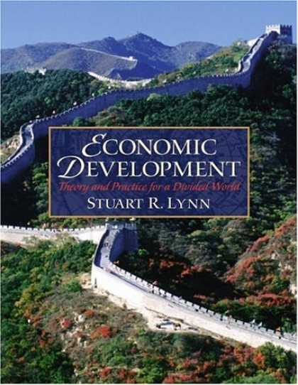 Economics Books - Economic Development: Theory and Practice for a Divided World (Prentice Hall Ser