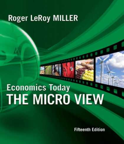 Economics Books - Economics Today: The Micro View plus MyEconLab 1-semester Student Access Kit (15