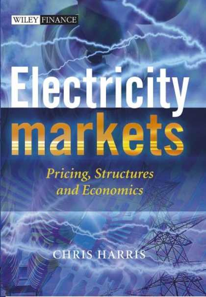 Economics Books - Electricity Markets: Pricing, Structures and Economics (The Wiley Finance Series