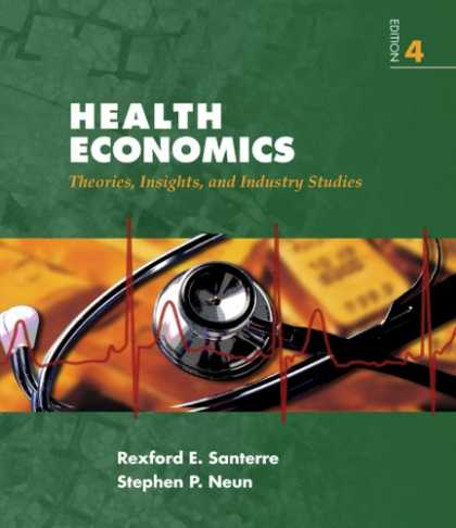 Economics Books - Health Economics: Theories, Insights, and Industries Studies