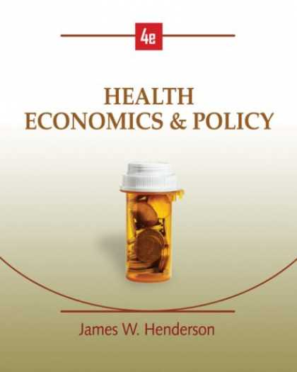 Economics Books - Health Economics and Policy (with InfoApps 2-Semester Printed Access Card)