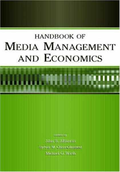 Economics Books - Handbook of Media Management And Economics (LEA's Media Management and Economics