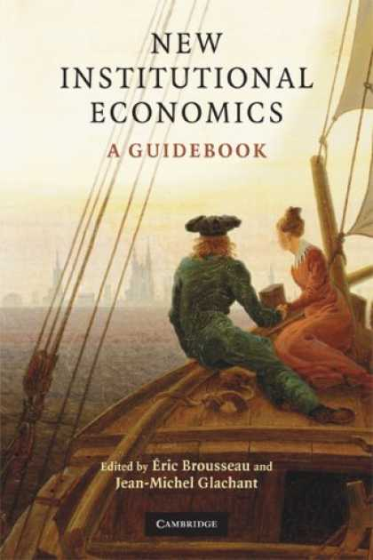 Economics Books - New Institutional Economics: A Guidebook