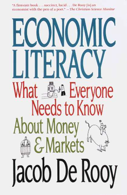 Economics Books - Economic Literacy: What Everyone Needs to Know About Money & Markets