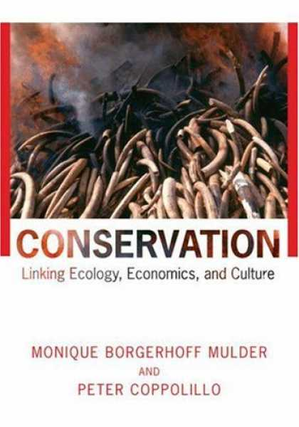 Economics Books - Conservation: Linking Ecology, Economics, and Culture
