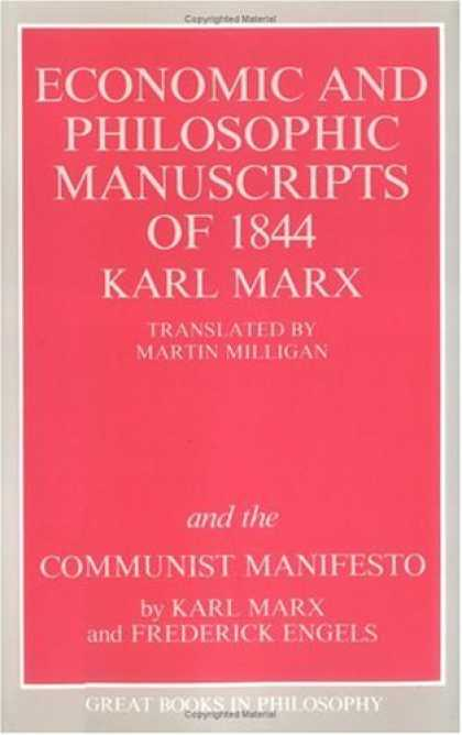 Economics Books - The Economic and Philosophic Manuscripts of 1844 and the Communist Manifesto (Gr
