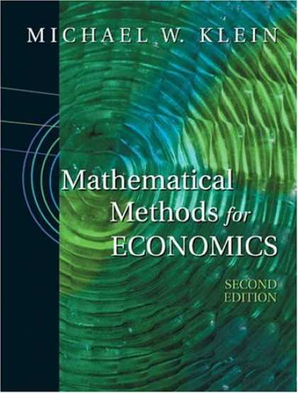 Economics Books - Mathematical Methods for Economics (2nd Edition) (Addison-Wesley Series in Econo