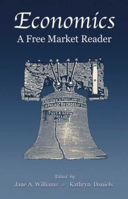 Economics Books - Economics, a Free Market Reader