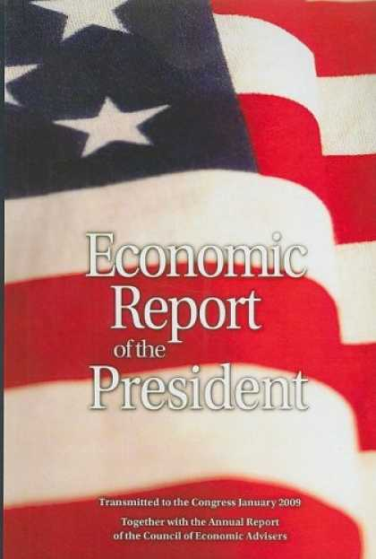 Economics Books - Economic Report of the President 2009 (Economic Report of the President Transmit