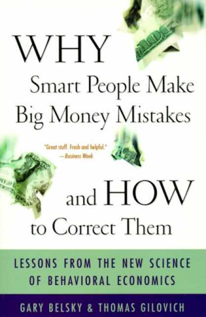 Economics Books - Why Smart People Make Big Money Mistakes And How To Correct Them: Lessons From T