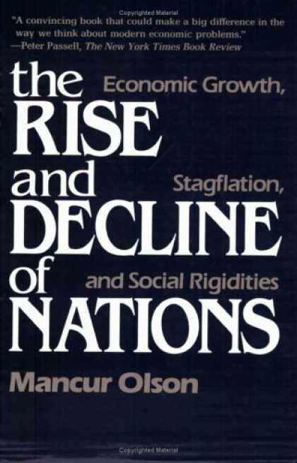 Economics Books - The Rise and Decline of Nations: Economic Growth, Stagflation, and Social Rigidi