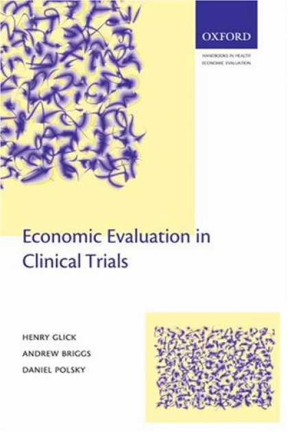 Economics Books - Economic Evaluation in Clinical Trials (Handbooks in Health Economic Evaluation)